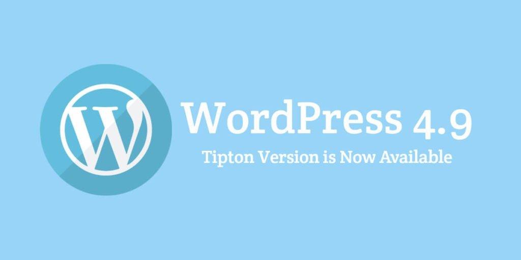 What's New WordPress 4.9 Tipton Update?