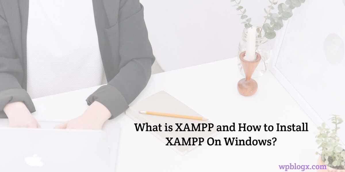 how to install Xampp on Windows