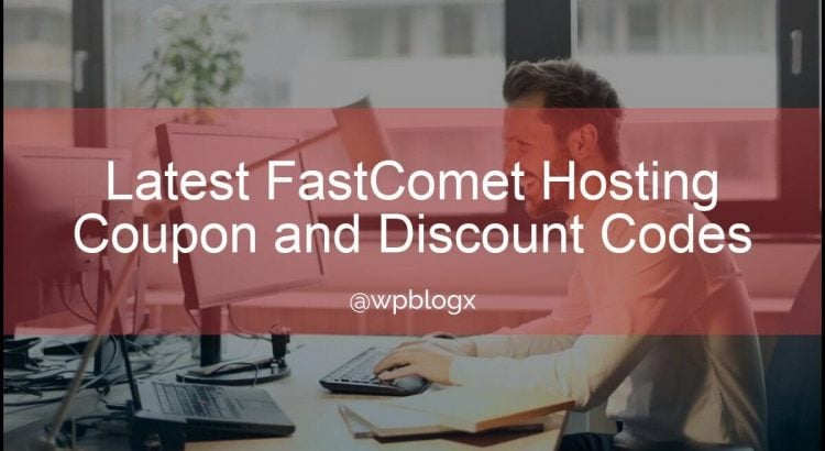 fastcomet coupon and discount codes