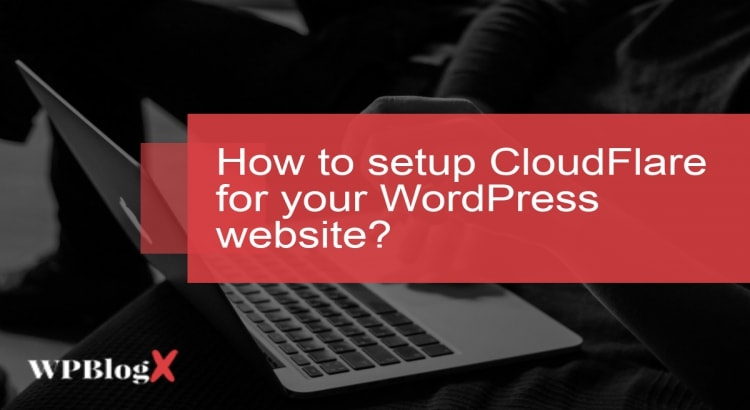 how to setup Cloudflare and add a website