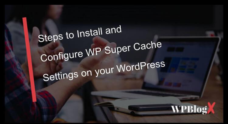 wp super cache settings