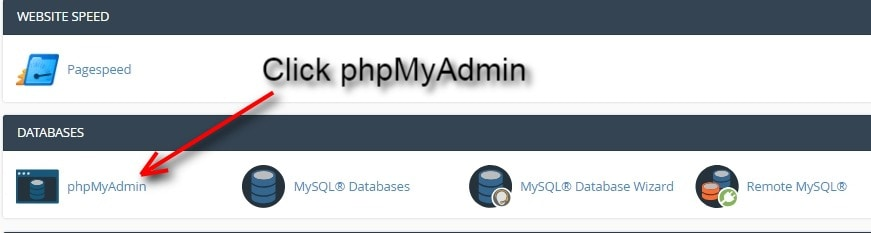 on the cpanel click the phpmyadmin