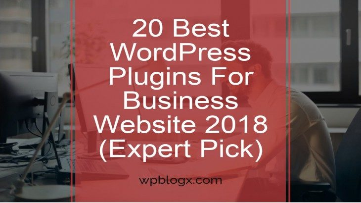 20 Best WordPress Plugins For Business Website 2018