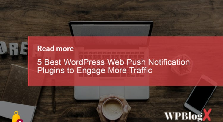 Best WordPress Web Push Notification Plugins