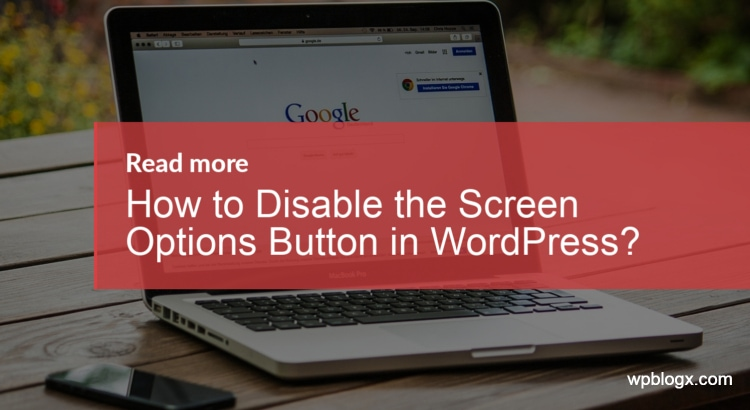 Disable Screen Options Button WordPress